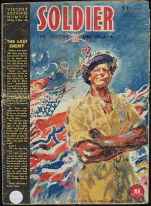 Soldier: The British Army Magazine, VE Day 8 May 1945 - cover (D/DLI 12/4/4/21)